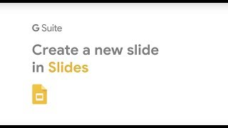 How To: Add a new slide in Google Slides