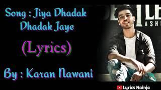(LYRICAL):| Jiya Dhadak Dhadak Jaye I Kalyug I   - YouTube