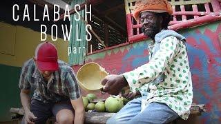 Calabash Bowls part 1