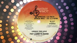 """Lookin' for Love"" by Fat Larry's Band (Special 12"" Disco Mix) from For Discos Only"