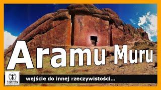 Aramu Muru – wejście do innej rzeczywistości