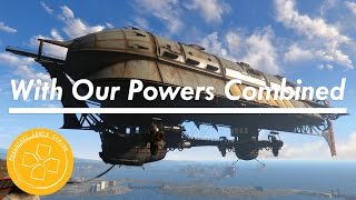 Fallout 4: With Our Powers Combined   Guide   Playthrough