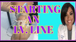 HOW TO START AN IV | INTRAVENOUS INSERTION FOR NURSES AND NURSING STUDENTS