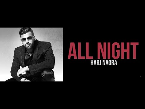 All Night  Harj Nagra