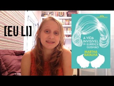 A VIDA INVISÍVEL DE EURÍDICE GUSMÃO | Livros e mais #18