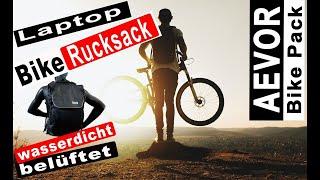 Belüfteter AEVOR Fahrradrucksack BIKE PACK Proof mit Laptoptasche #KeinSchwitzen