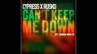 Cypress Hill & Rusko Feat. Damian Marley - Can't Keep Me Down (LYRICS) (2012)