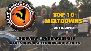 Best of Vault Productions | 2010-2019 | Top 10 Meltdowns