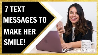 7 Text Messages To Make Her Smile | When She's Into You!