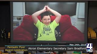 Fantastic Flyer Award: Akron Elementary Secretary Sam Bradford Celebration - 5-24-19