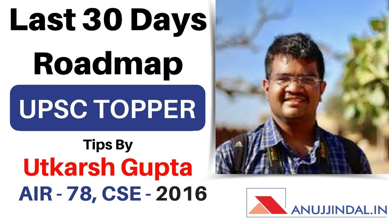 Upsc Prelims  Days Roadmap Tips By Ias Utkarsh Gupta