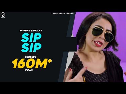 Sip Sip Jasmine Sandlas Ft Intense Full Video Latest Punjabi Songs 2018