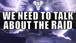 Destiny 2: We Need to Talk About the Raid...