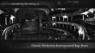 CLASSIC ORCHESTRA RAP BEATS - Instrumental Mix