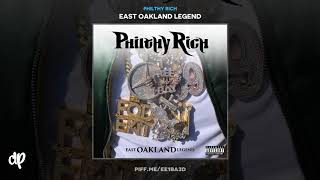 Philthy Rich - Passing The Torch [East Oakland Legend]