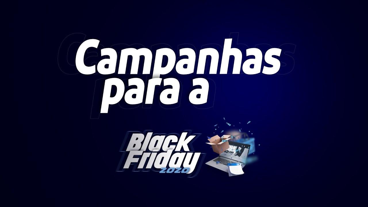 Campanhas Black Friday