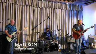 "More Then Merry | ""Madison"""