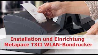 WLAN-Bondrucker Metapace T3 II: Installation und Einrichtung