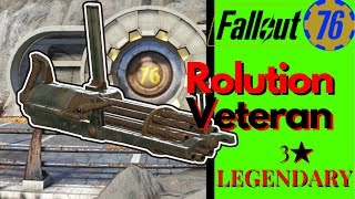 Fallout 76 Legendary Weapon (Resolution Veteran)