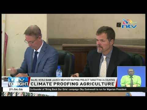 KALRO and World bank launch weather mapping project targeting 24 counties
