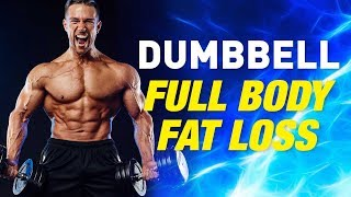 Dumbbell Full Body Fat Loss Circuit (Get RIPPED With Dumbbells!)