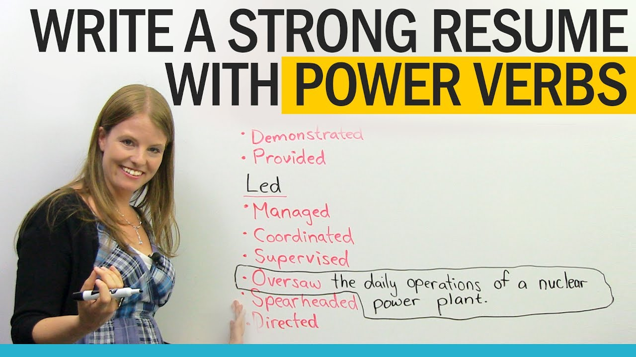 get a better job  power verbs for resume writing  u00b7 engvid