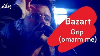 Bazart   Grip (Omarm Me)