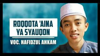 Sholawat Tersyahdu Roqqot Aina Voc. Hafidzul Ahkam - Syubbanul Muslimin Terbaru 2018