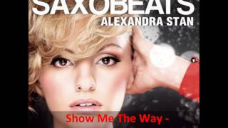 Show Me The Way - Alexandra Stan (Full Track)