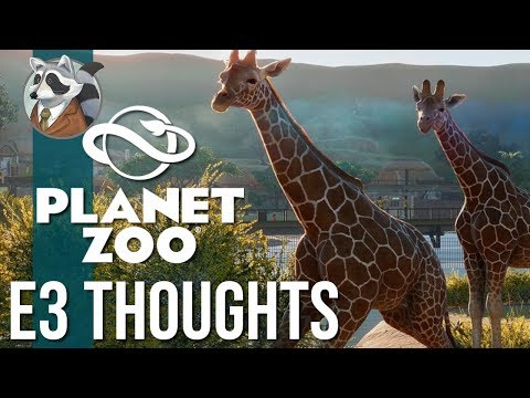 So What Do You Think NOW? | Planet Zoo | E3/In-Game Reaction