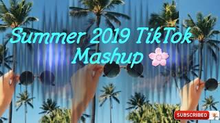 Summer 2019 Tik Tok Mashup 🌴🌞 ( not clean )  -  The Good Old Days🌸   #bringsummer'19back.