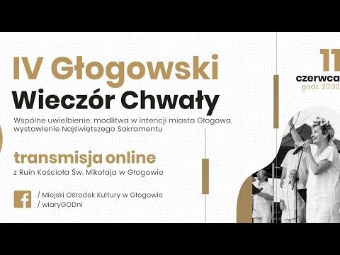 Wideo: Głogowski Wieczór Chwały - zapis transmisji on line