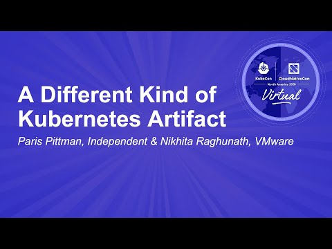 Image thumbnail for talk A Different Kind of Kubernetes Artifact