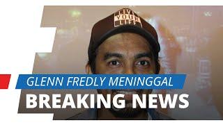 BREAKING NEWS - Musisi Glenn Fredly Dikabarkan Meninggal Dunia