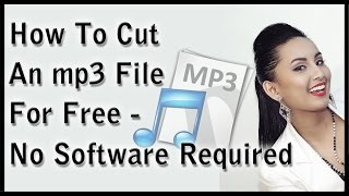 How To Cut Mp3 Files For  - No Software Required!