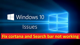Fix cortana and search not working windows 10 - Howtosolveit