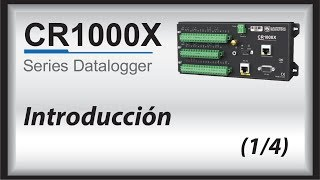 empezar cr1000x (spanish) | introduccion (parte 1/4)