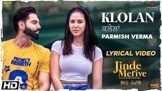 Parmish Verma | Klolan | Lyrical Video | Sonam   - YouTube