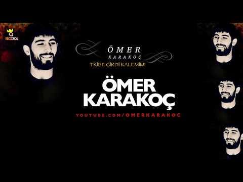 Ömer Karakoç - Tribe Girdi Kalemim klip izle