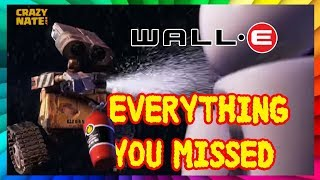Disney's Wall-e Everything You Missed