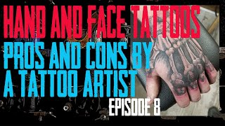 Face, Neck & Hand Tattoos Pros & Cons By A Tattoo Artist EP 08