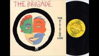 "The Brigade - ""All Alone."""
