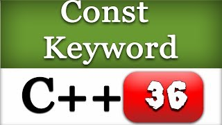Const Keyword with Functions and Arrays in C++ with Example | CPP Programming Video Tutorial