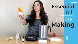 How To Make Essential Oil Candles  - Aromatherapy Essential Oil Candle Making DIY