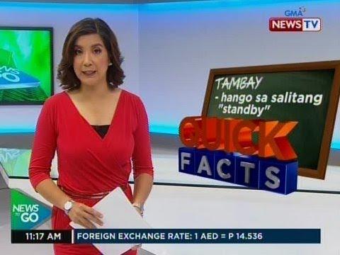 [GMA]  NTG: Quick Facts: Tambay, hango sa salitang 'Standby'