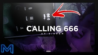 CALLING 666 AT 3:00 AM! (Let's See What Happens!)