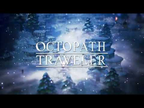 PC announcement trailer de Octopath Traveler