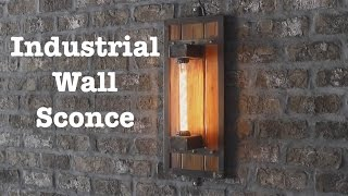 Industrial Wall Sconces For Escape Brewing | How-To