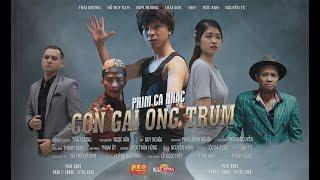 Phim ca nhạc | CON GÁI ÔNG TRÙM | Thái Dương , Đỗ Duy Nam | Parody Official MV (phần 1)
