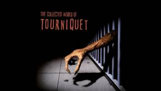 Tourniquet 06 You Get What You Prey For